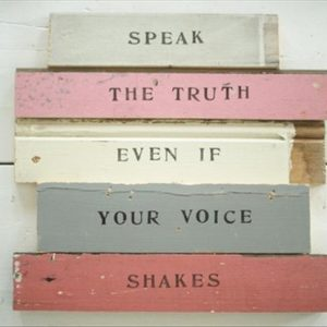 Tell-the-Truth-Even-if-Your-Voice-Is-Shaking